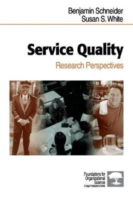 Service Quality: Research Perspectives - Foundations for Organizational Science (Paperback)