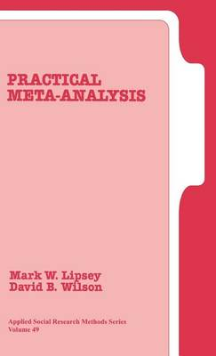 Practical Meta-Analysis - Applied Social Research Methods (Hardback)