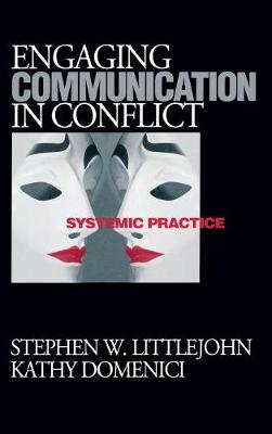 Engaging Communication in Conflict: Systemic Practice (Hardback)