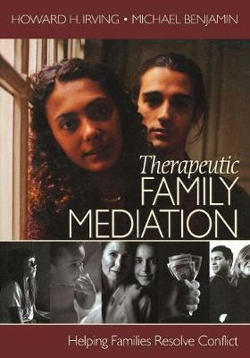Therapeutic Family Mediation: Helping Families Resolve Conflict (Paperback)