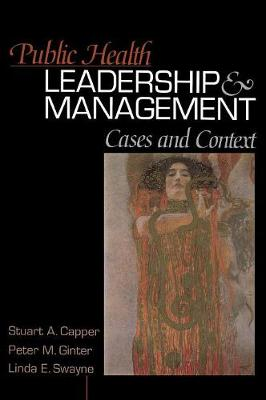 Public Health Leadership and Management: Cases and Context (Hardback)