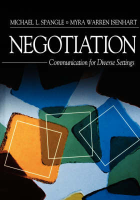 Negotiation: Communication for Diverse Settings (Paperback)