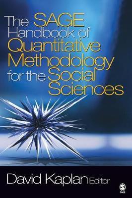 The SAGE Handbook of Quantitative Methodology for the Social Sciences (Hardback)
