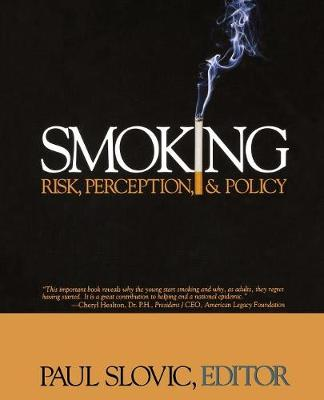 Smoking: Risk, Perception, and Policy (Paperback)
