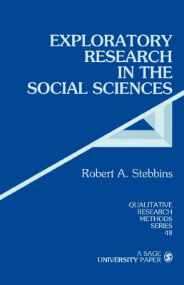Exploratory Research in the Social Sciences - Qualitative Research Methods (Paperback)
