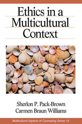 Ethics in a Multicultural Context - Multicultural Aspects of Counseling and Psychotherapy (Paperback)