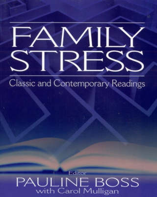 Family Stress: Classic and Contemporary Readings (Paperback)