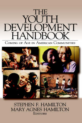 The Youth Development Handbook: Coming of Age in American Communities (Hardback)