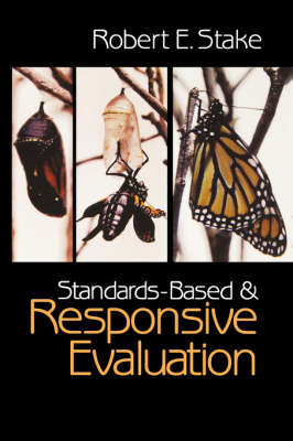 Standards-Based and Responsive Evaluation (Paperback)
