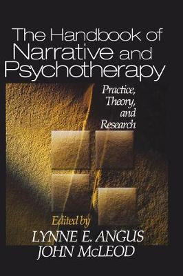 The Handbook of Narrative and Psychotherapy: Practice, Theory and Research (Hardback)
