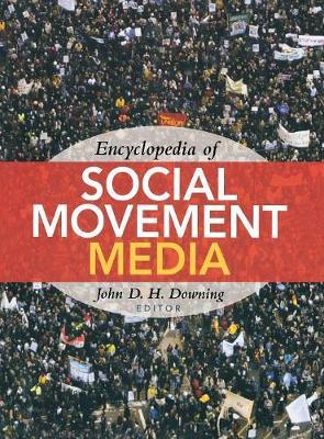Encyclopedia of Social Movement Media (Hardback)