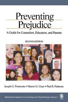Preventing Prejudice: A Guide for Counselors, Educators, and Parents - Multicultural Aspects of Counseling and Psychotherapy (Paperback)