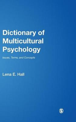 Dictionary of Multicultural Psychology: Issues, Terms, and Concepts (Hardback)