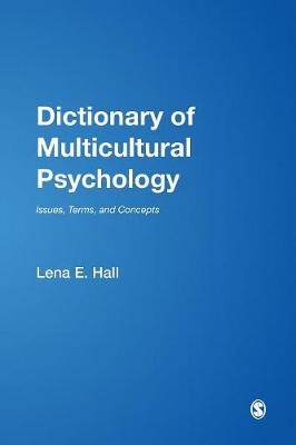 Dictionary of Multicultural Psychology: Issues, Terms, and Concepts (Paperback)