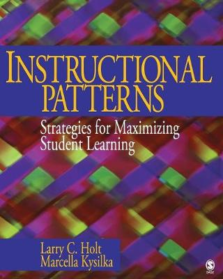Instructional Patterns: Strategies for Maximizing Student Learning (Paperback)