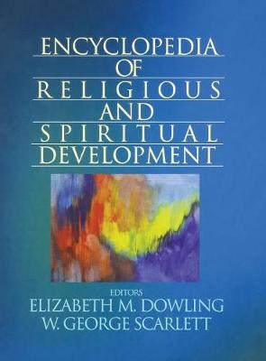 Encyclopedia of Religious and Spiritual Development - The Sage Program on Applied Developmental Science (Hardback)