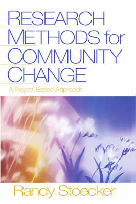 Research Methods for Community Change: A Project-Based Approach (Hardback)