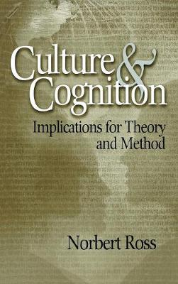 Culture and Cognition: Implications for Theory and Method (Hardback)