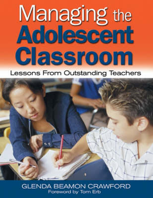 Managing the Adolescent Classroom: Lessons From Outstanding Teachers (Paperback)
