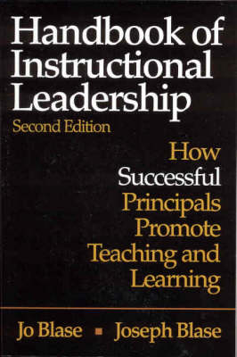 Handbook of Instructional Leadership: How Successful Principals Promote Teaching and Learning (Paperback)