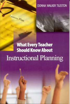 What Every Teacher Should Know About Instructional Planning (Paperback)