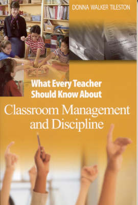 What Every Teacher Should Know About Classroom Management and Discipline (Paperback)