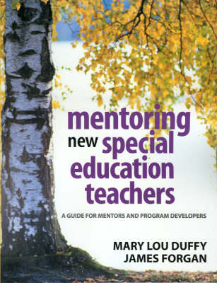 Mentoring New Special Education Teachers: A Guide for Mentors and Program Developers (Paperback)