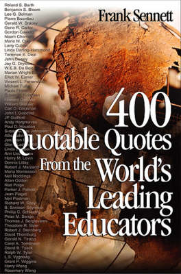 400 Quotable Quotes From the World's Leading Educators (Paperback)