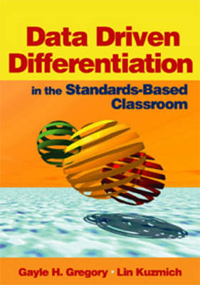 Data Driven Differentiation in the Standards-Based Classroom (Paperback)