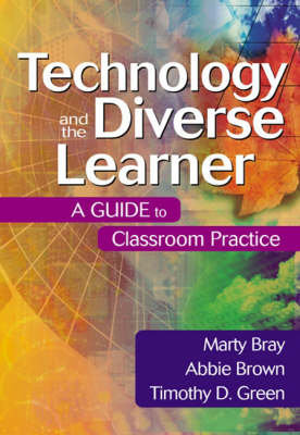 Technology and the Diverse Learner: A Guide to Classroom Practice (Paperback)