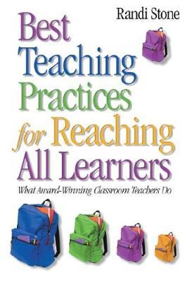 Best Teaching Practices for Reaching All Learners: What Award-Winning Classroom Teachers Do (Paperback)