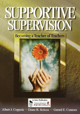Supportive Supervision: Becoming a Teacher of Teachers (Paperback)