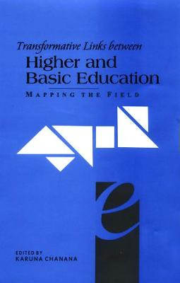 Transformative Links Between Higher and Basic Education: Mapping the Field (Hardback)