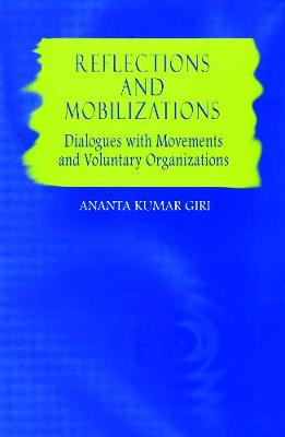 Reflections and Mobilizations: Dialogues With Movements and Voluntary Organizations (Paperback)