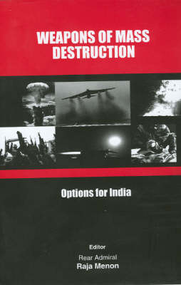 Weapons of Mass Destruction: Options for India (Paperback)