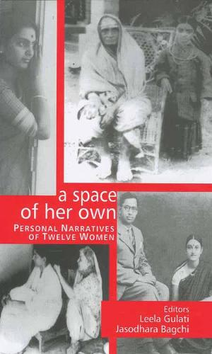 A Space of Her Own: Personal Narratives of Twelve Women (Paperback)