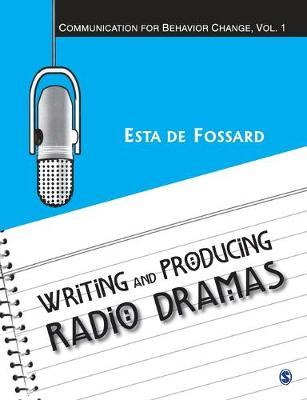 Writing and Producing Radio Dramas - Communication for Behavior Change (Paperback)