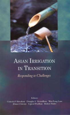 Asian Irrigation in Transition: Responding To Challenges (Hardback)