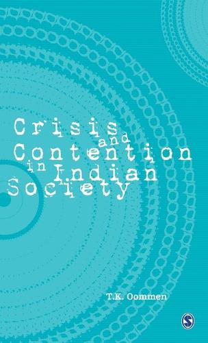 Crisis and Contention in Indian Society (Hardback)
