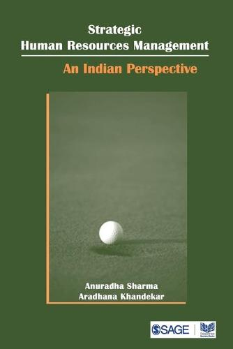 Strategic Human Resource Management: An Indian Perspective (Paperback)
