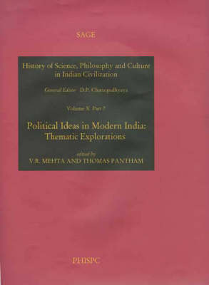 Political Ideas in Modern India: Thematic Explorations - History of Science, Philosophy & Culture India (Hardback)