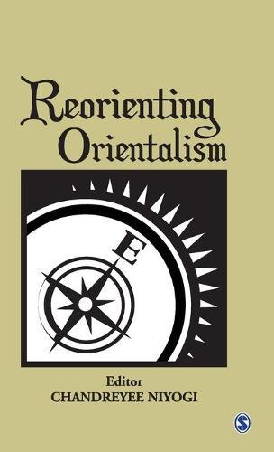 Reorienting Orientalism (Hardback)