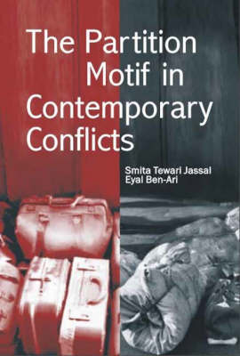 The Partition Motif in Contemporary Conflicts (Paperback)