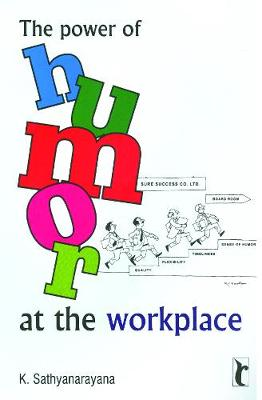The Power of Humor at the Workplace (Paperback)
