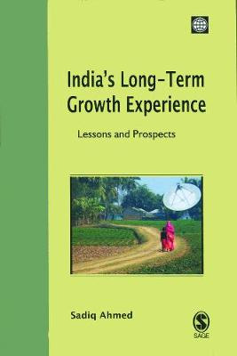 India's Long-Term Growth Experience: Lessons and Prospects (Hardback)