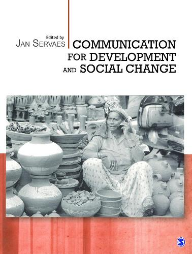 Communication for Development and Social Change (Paperback)