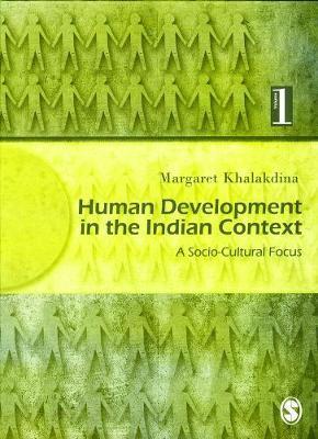 Human Development in the Indian Context: A Socio-cultural Focus Vol.1 (Hardback)