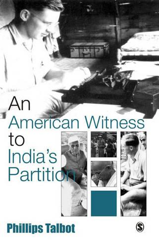 An American Witness To India's Partition (Hardback)