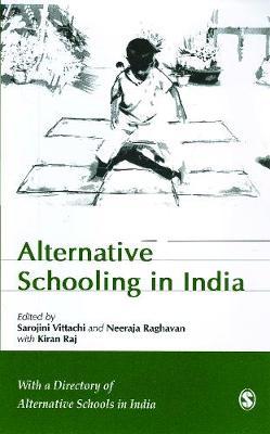 Alternative Schooling in India (Paperback)