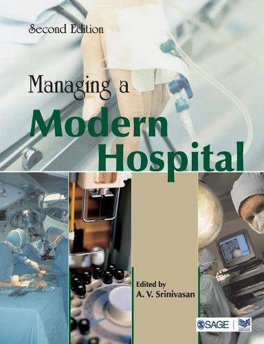Managing a Modern Hospital (Paperback)